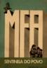 MFA, sentinela do povo