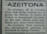 Azeitona, Fábrica de fiação