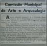 Comissão Municipal de Arte e Arqueologia, Amorim Rosa, de Figueiredo, UAMOC, União dos Amigos dos Monumentos da Ordem de Cristo, Colégio das Missões Ultramarinas