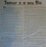 Fábrica de Fiação, Jacome Ratton, Timóteo Verdier, moinhos, lagares, marco templário no Agroal