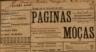 Cabeçalho primeiro número, saía ao sábado, Armando Soares, Amorim Rosa, Teles Pamplona, Aires Tavares